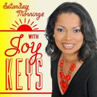 Saturday Mornings with Joy Keys