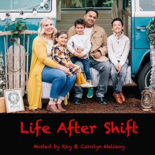 Life After Shift