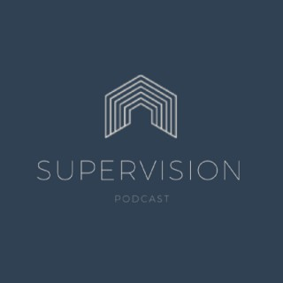 Supportive SuperVision Podcast