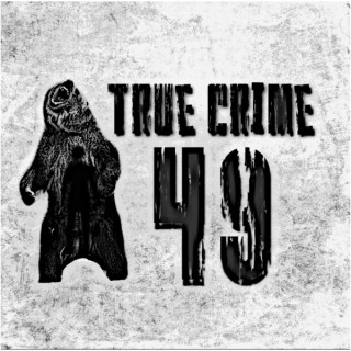 True Crime 49