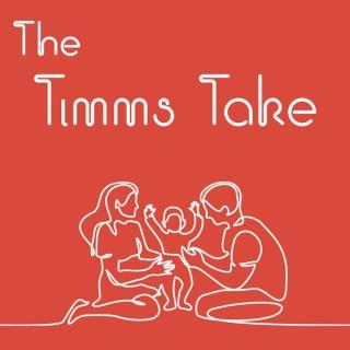 The Timms Take