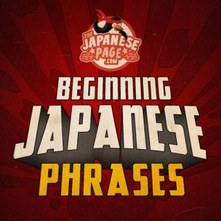 TheJapanesePage.com - Beginning Japanese Phrases