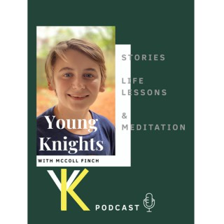 Young Knights Podcast