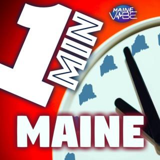 1 Minute Maine