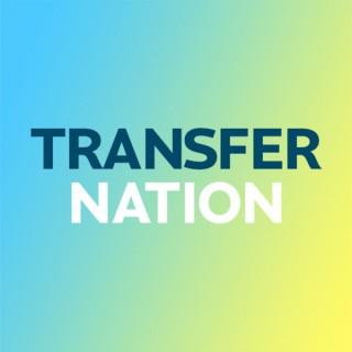 Transfer Nation Podcast