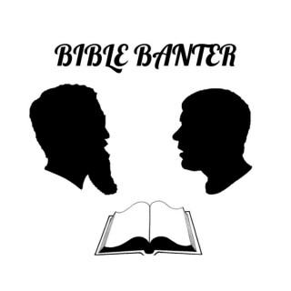 Bible Banter