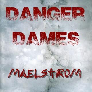Danger Dames