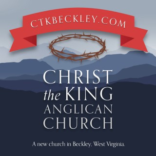 Christ the King Anglican Church, Beckley, WV