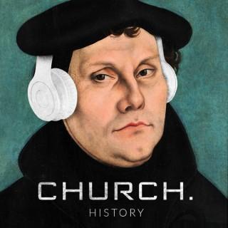 CHURCH. A HISTORY.