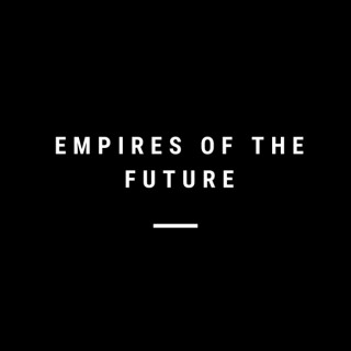 Empires of the Future