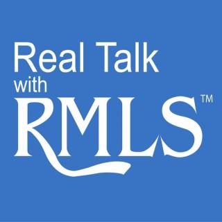 Real Talk with RMLS™