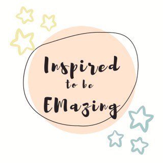 Inspired to be EMazing