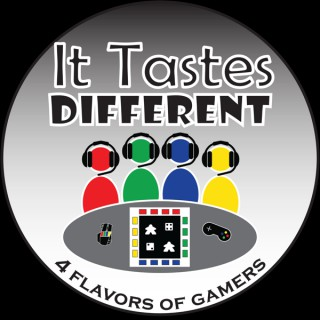 It Tastes Different Gaming Podcast