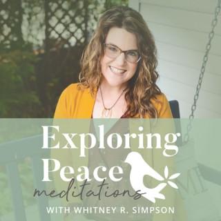 Exploring Peace Meditations