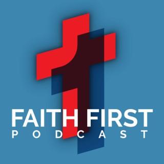 Faith First Podcast