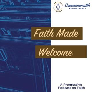 Faith Made Welcome