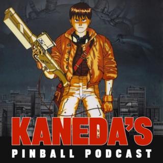 Kaneda's Pinball Podcast