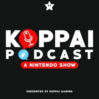 Koppai Podcast: A Nintendo Show