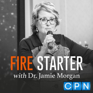 Fire Starter with Dr. Jamie Morgan
