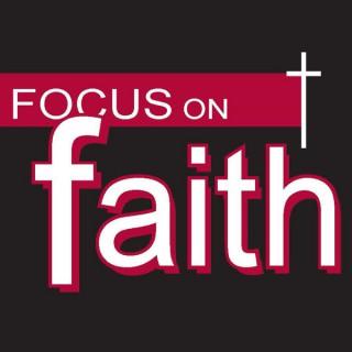 Focus on Faith with Curtis Shelburne
