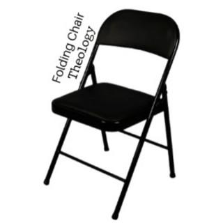 Folding Chair Theology
