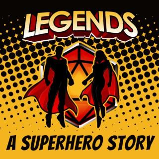 Legends: A Superhero Story