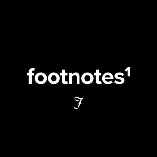 Footnotes with Foothill Church