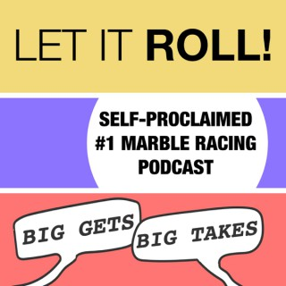 Let it Roll: Big Gets and Big Takes