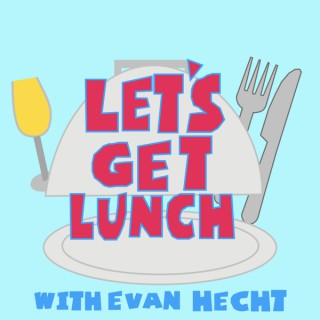 Let's Get Lunch