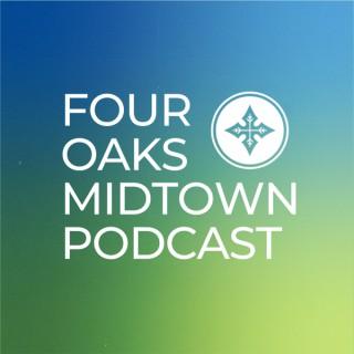Four Oaks Midtown Podcast