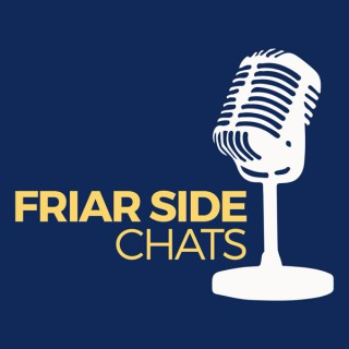 Friar Side Chats