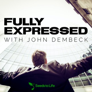 Fully Expressed with John Dembeck