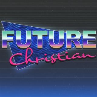 Future Christian