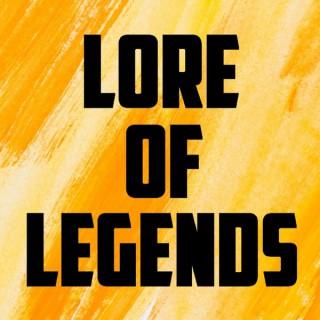 Lore Of Legends