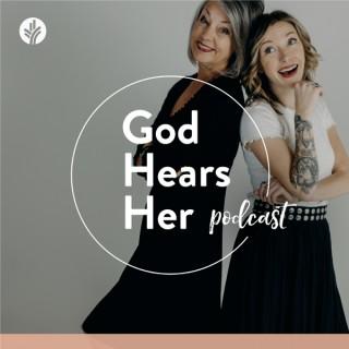 God Hears Her Podcast