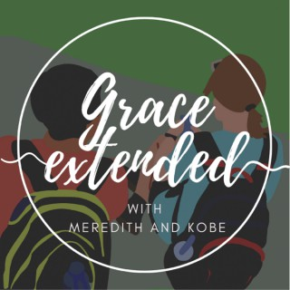 Grace Extended Podcast