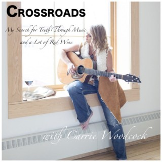 CROSSROADS: My Search for Truth Through Music and a Lot of Red Wine