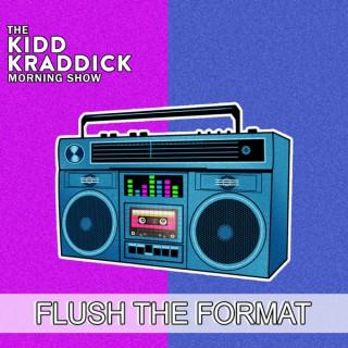 Flush the Format on The Kidd Kraddick Morning Show