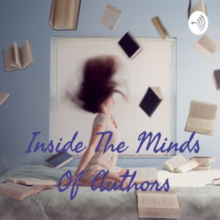 Inside The Minds Of Authors