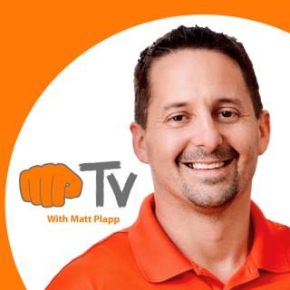 MP TV with Matt Plapp