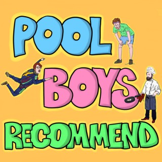 Pool Boys Recommend