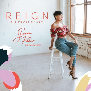 Reign - The Power of You