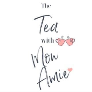 The Tea with Mon Amie