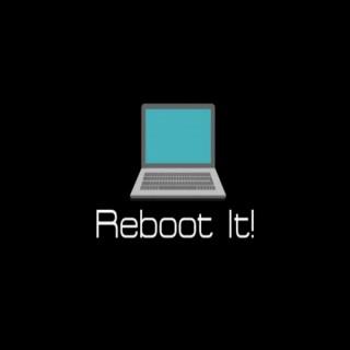 Reboot It!