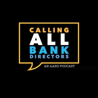 Calling All Bank Directors