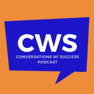 Conversations With Success Podcast