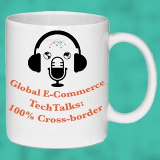 Global E-Commerce Tech Talks