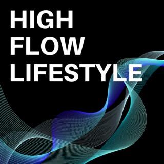 High Flow Lifestyle