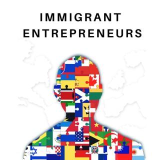 Immigrant Entrepreneurs
