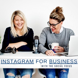 Instagram for Business with The Social Focus